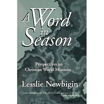 Un mot dans les Perspectives de la saison sur les Missions de Christian World par Newbigin & Lesslie