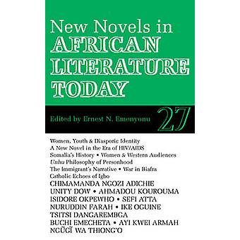 Alt 27 New Novels in African Literature Today by Emenyonu & Ernest N