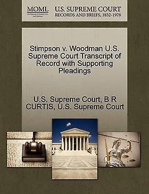 Stimpson v. Woodhomme U.S. Supreme Court Transcript of Record with Supporting Pleadings by U.S. Supreme Court
