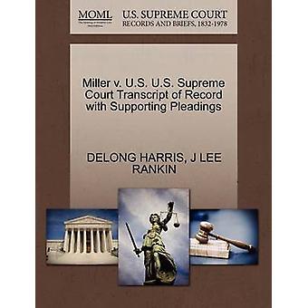 Miller v. US US Supreme Court avskrift av posten med stödjande yrkats av HARRIS & DELONG