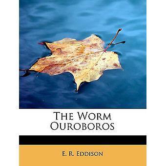 Den Worm Ouroboros av Eddison & E. R.