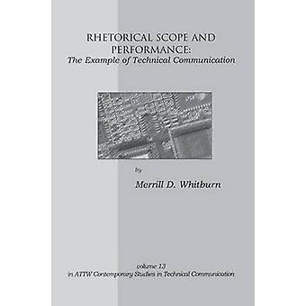 Rhetorical Scope and Performance The Example of Technical Communication by Whitburn & Merrill