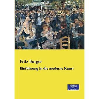 Einfhrung in die moderne Kunst by Burger & Fritz