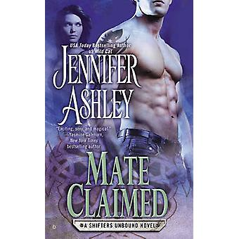 Mate Claimed - A Shifters Unbound Novel by Jennifer Ashley - 978042525