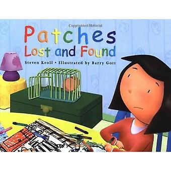 Patches Lost and Found by Steven Kroll - Barry Gott - 9780761452171 B