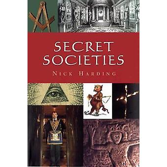 Secret Societies by Nick Harding - 9780857301260 Book