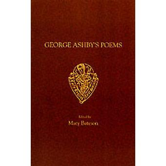 George Ashby's Poems (New edition) by George Ashby - M. Bateson - 978