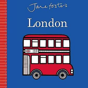Jane Foster's Cities - London by Jane Foster - 9781499804898 Book