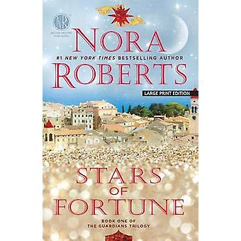 Stars of Fortune (large type edition) by Nora Roberts - 9781594138812