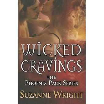 Wicked Cravings by Suzanne Wright - 9781611099362 Book