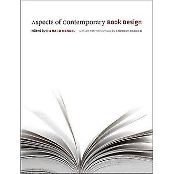 Aspects of Contemporary Book Design by Richard Hendel - 9781609381752