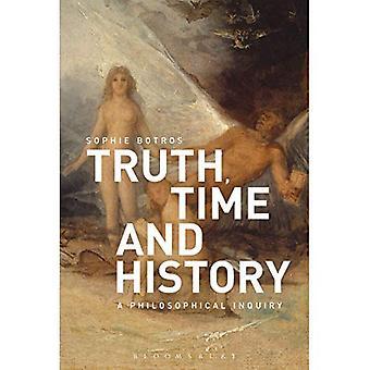 Totuus, aika ja historia: filosofinen tiedustelu