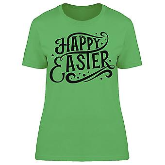 Happy Easter Phrase Tee Women's -Image by Shutterstock