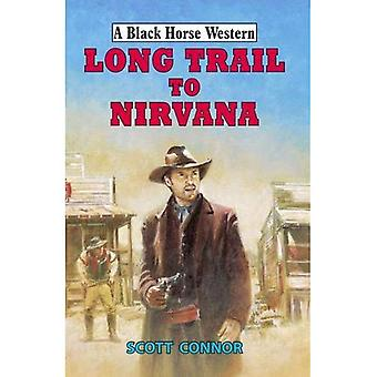 Long Trail to Nirvana (A Black Horse Western)