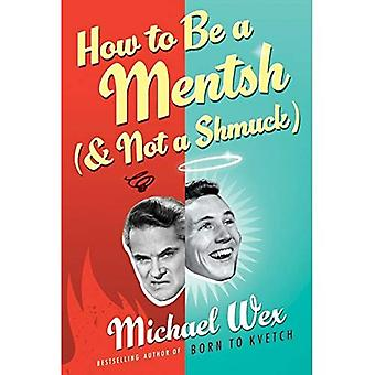 How to Be a Mentsh (and Not a Shmuck) LP [Large Print]