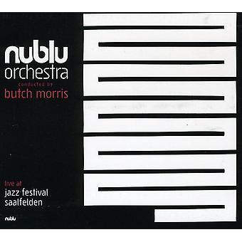 Nublu Orchestra dirigeret af Butch Morris - Live at Jazz Festival Saalfeld [CD] USA import