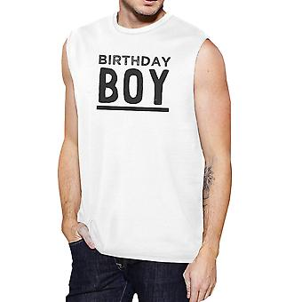 Birthday Boy Shirt Mens White Graphic Muscle Top Funny Gift For Him