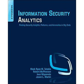 Information Security Analytics by Mark Talabis & Robert L. McPherson & Inez Miyamoto & Jason Martin