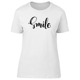 Smile, Cute Inspiration Tee Women's -Image by Shutterstock