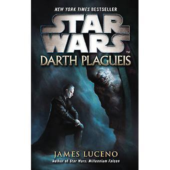 Star Wars - Darth Plagueis von James Luceno - 9780099542643 Buch