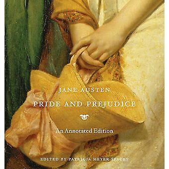 Pride and Prejudice (Annotated edition) by Jane Austen - Patricia Mey