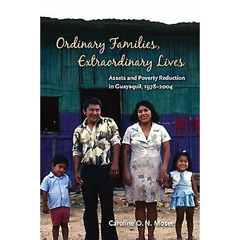 Ordinary Families - Extraordinary Lives - Assets and Poverty Reduction