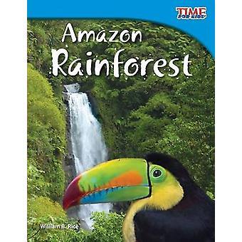 Amazon Rainforest by William B Rice - 9781433336713 Book