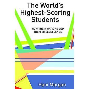 Die Welt der höchsten Punktzahl Studenten - wie ihre Nationen führte sie zu E