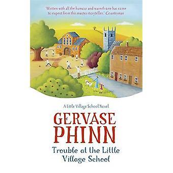 Ongelmia vähän kylän koulussa - pieni kyläkoulu romaani b