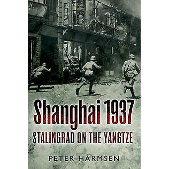 Shanghai 1937 - Stalingrad sur l'Yang tsé Kiang par Peter Harmsen - 978161200