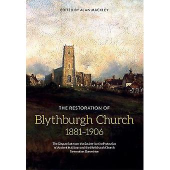 The Restoration of Blythburgh Church - 1881-1906 - The Dispute between