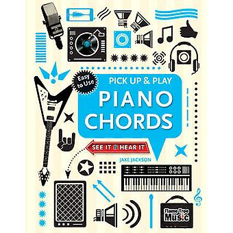 Piano Chords - Pick Up & Play (New edition) by Jake Jackson - 97817836