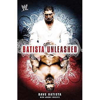 Batista Unleashed by Dave Batista - Jeremy Roberts - 9781847392503 Bo