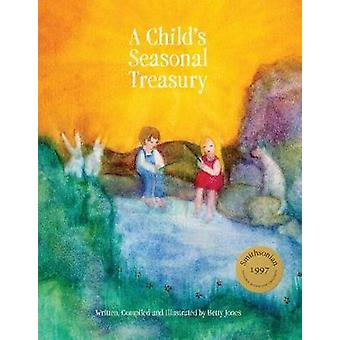 A Child's Seasonal Treasury by A Child's Seasonal Treasury - 97819368