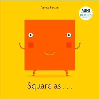 My Square Book - My First Book by Agnese Baruzzi - 9788854412279 Book
