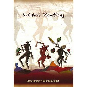 Kalahari Rainsong by Elana Bregin - Belinda Kruiper - 9781869140526 B