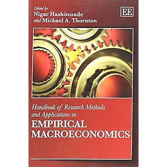 Handbook of Research Methods and Applications in Empirical Macroecono