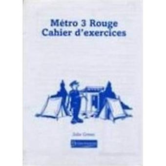 Metro 3 Rouge: Workbook - Pack Euro Edition