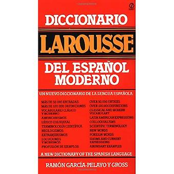 Diccionario Larousse del Espanol Moderno / A New Dictionary of the Spanish Language