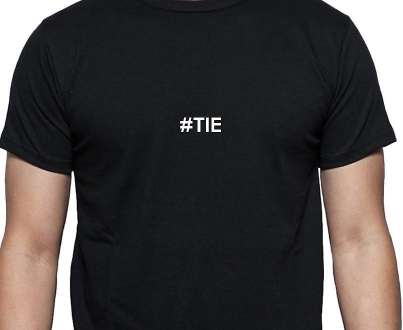 #Tie Hashag Tie Black Hand Printed T shirt
