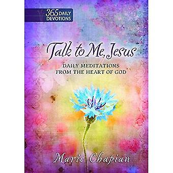 Pour Me parler de Jésus un an dévotion: 365 méditations quotidiennes du coeur de Dieu