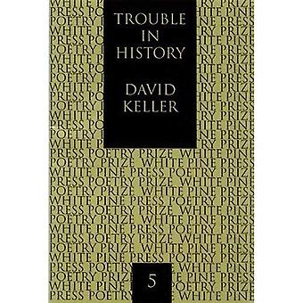 Trouble in History