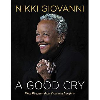 A Good Cry: What We Learn� from Tears and Laughter