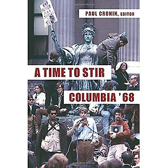 A Time to Stir: Columbia '68