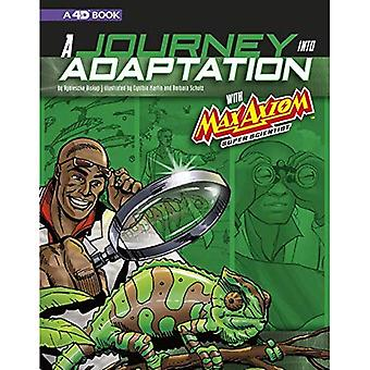 A Journey Into Adaptation with Max Axiom, Super Scientist: 4D an Augmented Reading Science Experience (Graphic Science 4D)