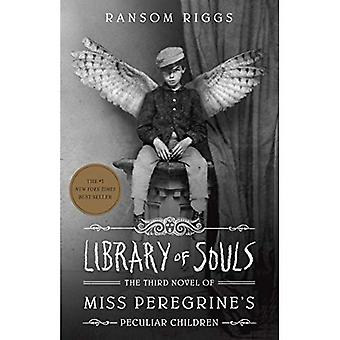 Library of Souls: The Third Novel of Miss Peregrine's Peculiar Children (Miss Peregrine's Peculiar Children)