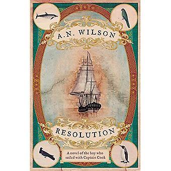Resolução: Um romance de descoberta do Capitão Cook, Austrália, Nova Zelândia e Havaí, através dos olhos do botânico George Forster.
