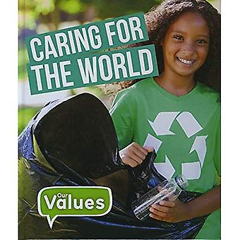 Caring for the World (Our Values)
