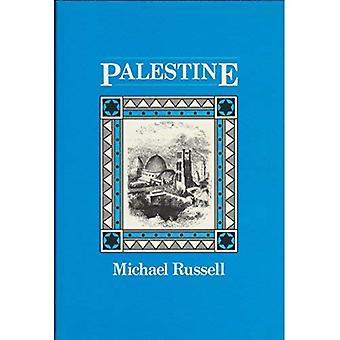Palestine or the Holy Land: From the Earliest Period to the Present Time