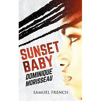 Sunset Baby by Morisseau & Dominique